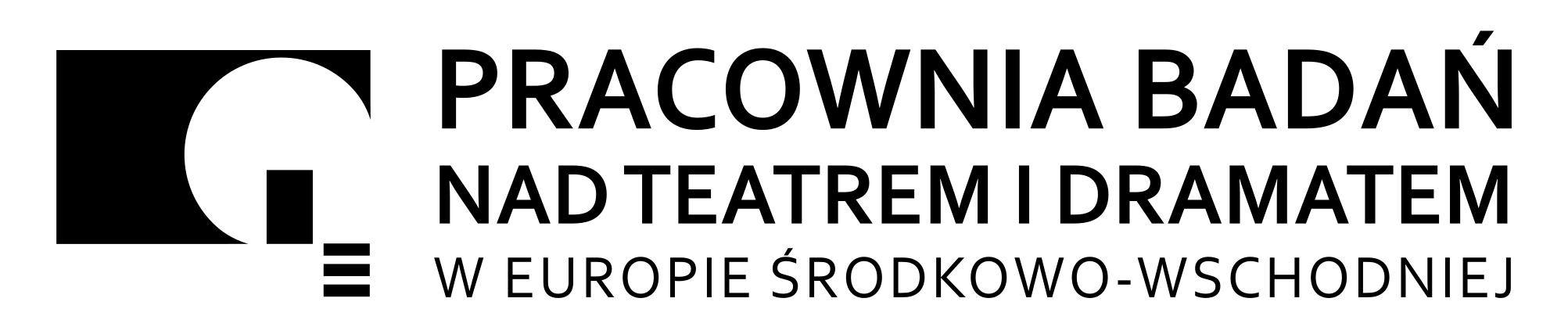 Pracownia Badań nad Teatrem i Dramatem Europy Środkowo-Wschodniej