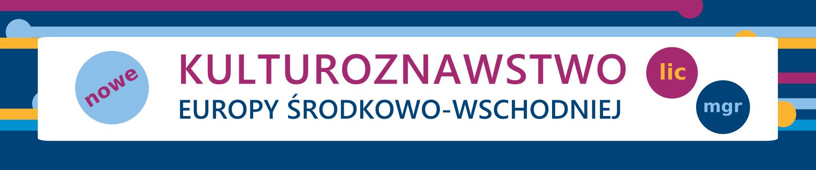 Poznaj kulturoznawstwo Europy Środkowo-Wschodniej!